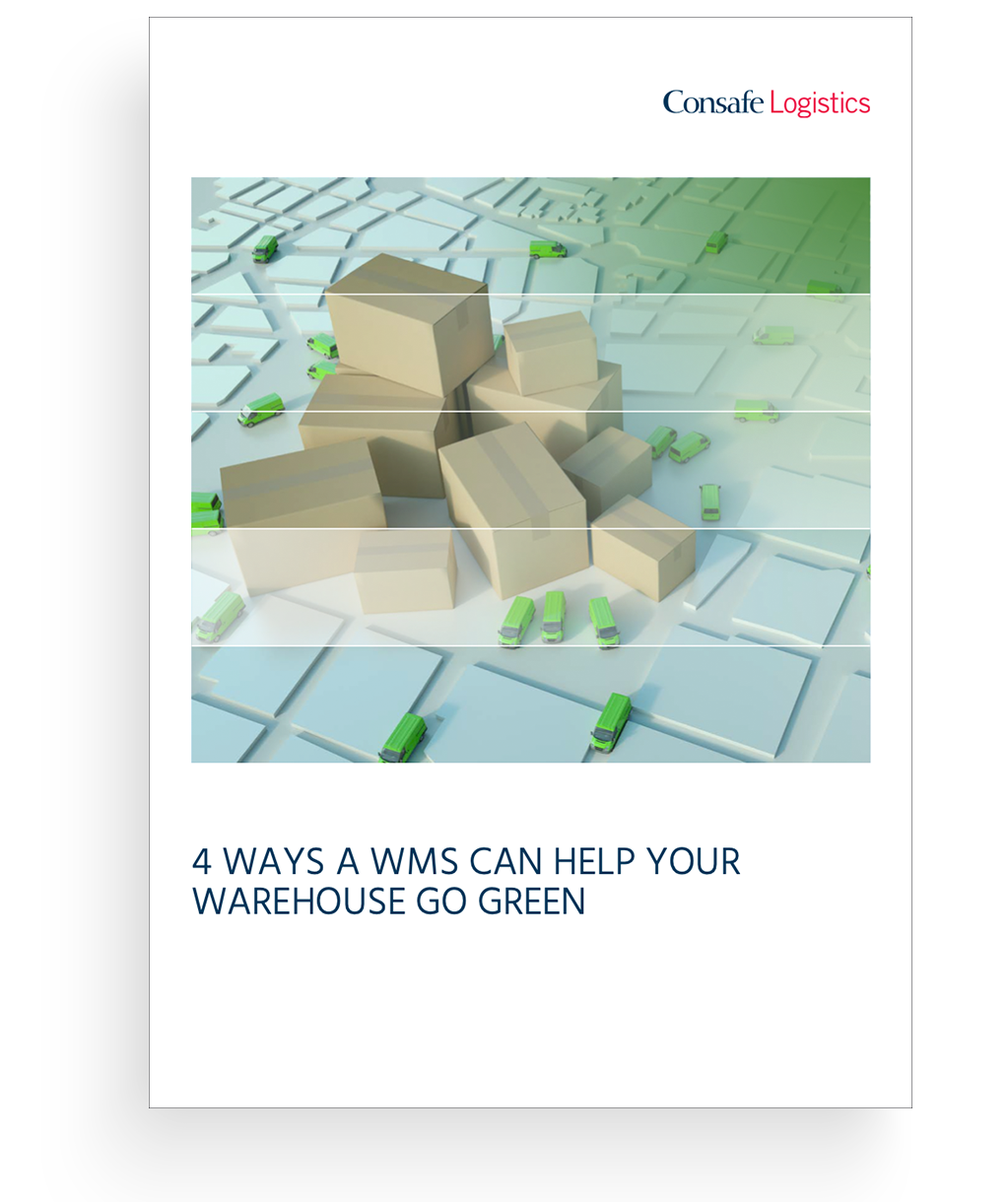 White paper 4 WAYS A WMS CAN HELP YOUR WAREHOUSE GO GREEN